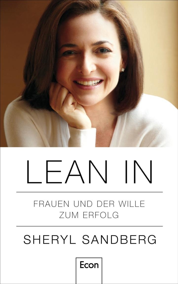 Sheryl Sandberg hat ein Buch geschrieben über Frauen und Führungspositionen. Sie ist gegen eine Quotierung. Tatsächlich gibt es andere Wege. Einer davon heisst Big Five for Life