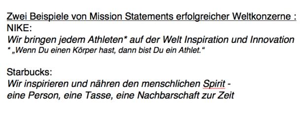 Zwei Beispiele von Mission Statements erfolgreicher Weltkonzerne